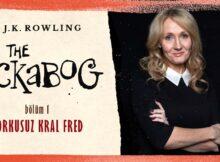 The Ickabog #1: J.K. Rowling'den Bir Peri Masalı - Korkusuz Kral Fred   OKU