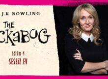 The Ickabog #4: J.K. Rowling Sessiz Ev