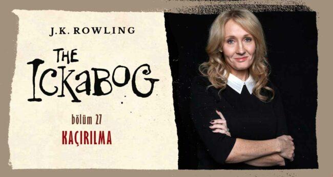 The Ickabog #27: J.K. Rowling