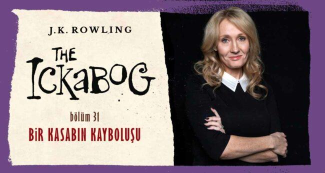 The Ickabog #31: J.K. Rowling